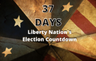 Liberty Nation's Election Countdown: 37 Days To Go