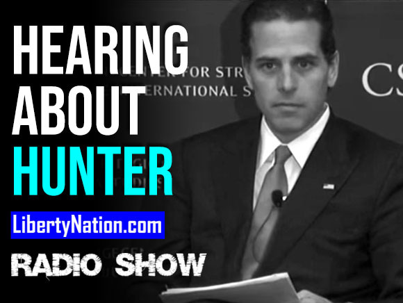 So Now We're Allowed to Hear About Hunter Biden - LN Radio Videocast