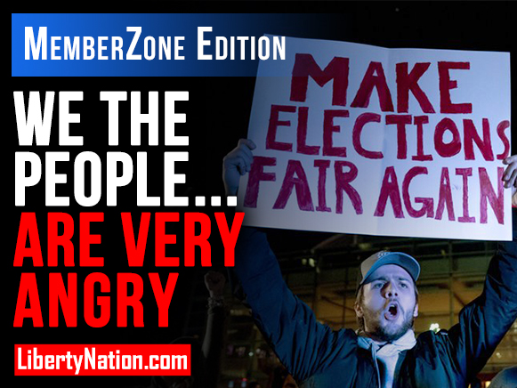 We the People Are Very Angry – LNTV – MemberZone Edition