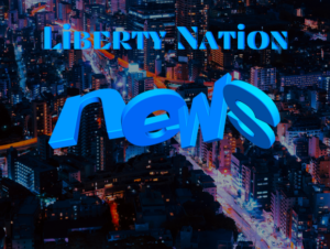 Liberty Nation News – Headlines – Breaking – Alerts