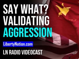 SAY WHAT? Validating Aggression – LN Radio Videocast