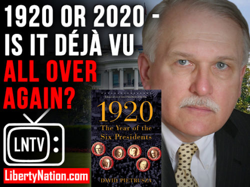 1920 or 2020 - Is it Déjà Vu All Over Again? – LNTV