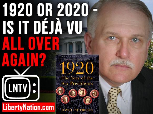 1920 or 2020 - Is it Déjà Vu All Over Again? – LNTV