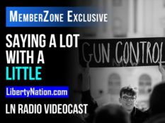 Saying a Lot With a Little - LN Radio Videocast - MemberZone