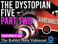 The Dystopian Five – Part Two – The Rabbit Hole Videocast