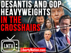 DeSantis and GOP Heavyweights in the Crosshairs – LNTV