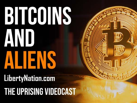 Bitcoins and Aliens - The Uprising Videocast