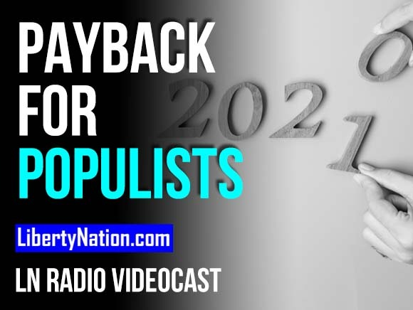Payback for Populists - LN Radio Videocast