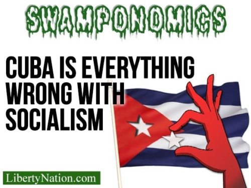 Cuba is Everything Wrong with Socialism – Swamponomics TV