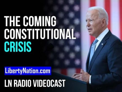 The Coming Constitutional Crisis - LN Radio Videocast