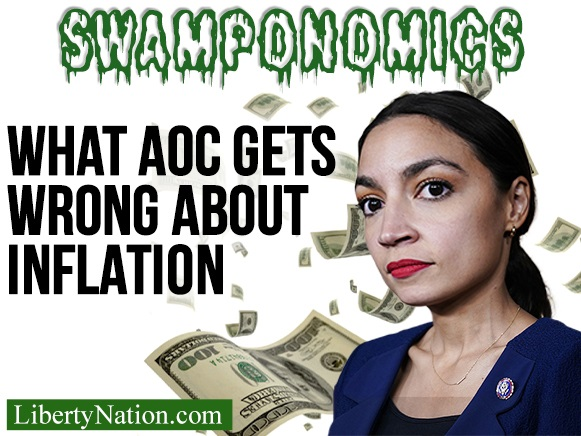 What AOC Gets Wrong About Inflation – Swamponomics TV